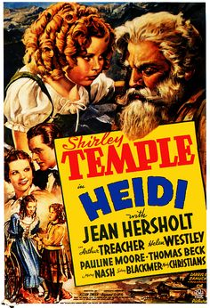 Shirley Temple in Heidi - 1937. #film movie #cinema #posters