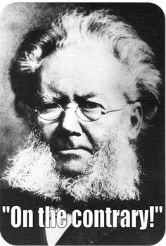 The Last Words Of 25 Famous DeadWriters. Hendrik Ibsen.