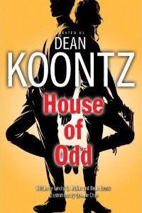 Love Dean Koontz's books about Odd Thomas