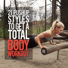 21 Pushup Styles to Get a Total Body Workout--there is a push-up style for everyone! #pushups #workout #strength