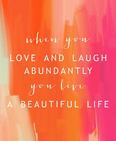 Abundant living is experiencing joy. Abundance surrounds me. I know that there is more than enough for everyone. I am showered with an abundance of wealth, prosperity, and peace... Now and Always... AND SO IT IS!!!!!!!!