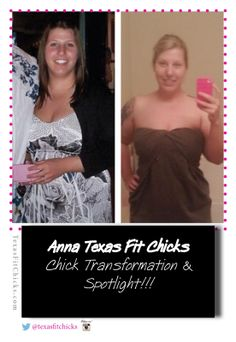 Chick Transformation: Anna Texas Fit Chicks #fitness #transformation #results