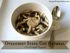 Easy Overnight Steel Cut Oatmeal - No crockpot required