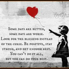 """Some days are bette"