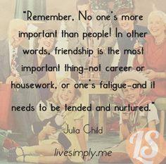 Julia Child such truth!