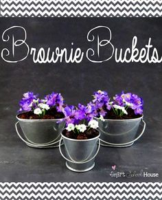 Brownie Buckets are #brownie crumbles planted inside small galvanized buckets topped with silk flowers. A pretty way to entertain with sweets!