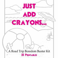 Going on a road trip? You NEED this! Just Add Crayons: A Road Trip Boredom Buster Kit