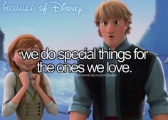 disney quot, because of disney frozen, special thing, life, disney movi