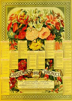 A beautiful, detailed annual gardening calendar from the 1883 edition of the Gardener's Chronicle. #Victorian #vintage #flowers #ephemera