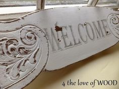 Welcome Sign Made with a chair back