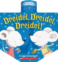 """Dreidel, Dreidel, Dreidel"" Written by Amy Cartwright i - Age group: 6 months to 2 years"