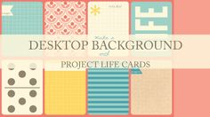 The Ney Life: Project Life Inspiration: Organized Desktop Background - how clever is this?!