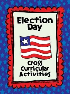 Election Day - Cross Curricular Activities  If you like to plan ahead....  ($)#Repin By:Pinterest++ for iPad#