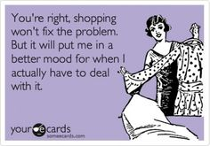 retail therapy quotes, ecard, laugh, retail therapi, giggl, funni, exact, therapy retail, shopping problems