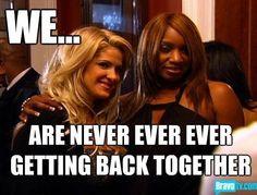 Hahahaha real housewives of Atlanta
