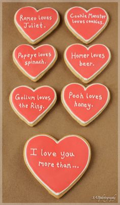 'I love you more than...' cookies for Valentine's Day