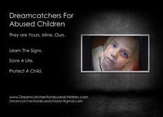 Join us on Facebook at:  www.facebook.com/DreamcatchersforAbusedChildren