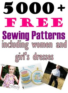 Over 5000 FREE Sewing Patterns Including Women and Girl's Dresses