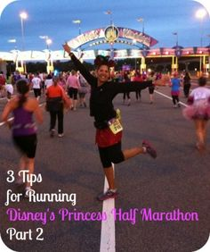 Travel Tuesday: Tips for Running Disney's Princess Half Marathon, Part 2