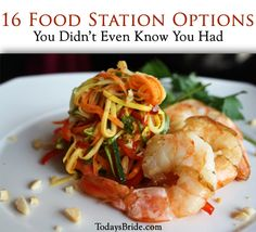 Food Station Options You Didn't Even Know You Had — Today's Bride