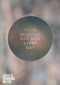 Thank you that despite us, You are merciful to us. (: