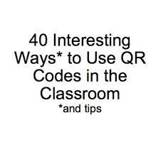 QR Codes: ideas for using QR codes in Tom Barrett's crowdsourced slides. Use codes to make interactive learning spaces, promote school events, share book reviews, post questions on classroom walls, check answers, or paste further questions in books, to give a few examples. You might give your SEN children audio recordings of their individual targets and homework tasks, or provide coded information about needs and contact details for students with communication difficulties.