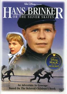 the silver skates | To Europe With Kids: Movie Monday: Hans Brinker or the Silver Skates