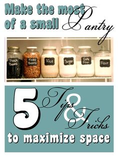 diy home sweet home: Tips to Organizing a Small Pantry to Maximize Space