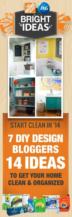 With 14 ideas from 7 experts, The Home Depot and P&G will give you some inspiration to Start Clean In '14! #BrightIdeas #LetsDoThis #ad