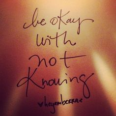 be okay with not knowing treasur map