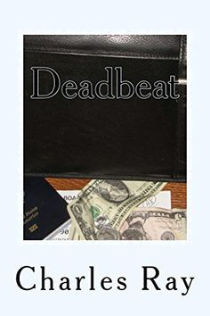 Deadbeat: an Al Pennyback mystery (Al Pennyback Mysteries Book 18) by Charles Ray, http://www.amazon.com/dp/B00LEKALOA/ref=cm_sw_r_pi_dp_-H0Stb1KTMXCM