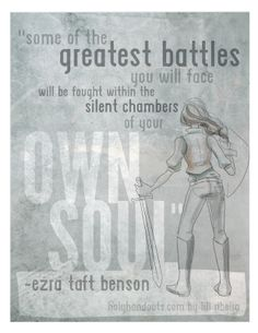Ezra Taft Benson quote intented for YW Lesson 33 by holyhandouts.com & liliribs.com.