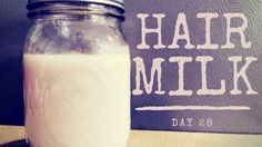 homemade hair milk r