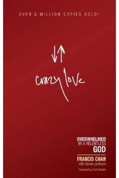 Crazy Love ...Great book!