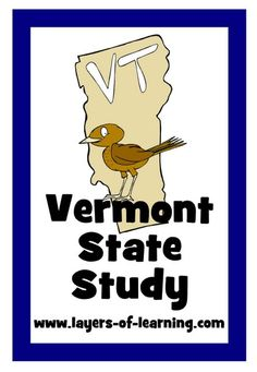Vermont State Study with a printable map