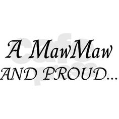 Maw Maw And Proud