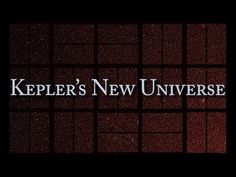 "▶ Kepler's New Universe. ""Kepler has opened up a new universe. Only about 20 years ago, we didn't know if there were any other planets around any other stars besides our own, now we know we live in a galaxy that contains more planets than stars. Every star in our galaxy has on average 1.6 planets in orbit around it."" This video explains how the Kepler mission works."