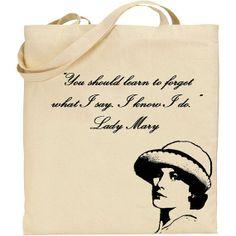 Lady Mary Crawley Quote Tote Downton Abbey by badbatdesigns, $14.50