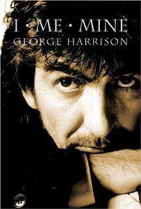I, Me, Mine by George Harrison