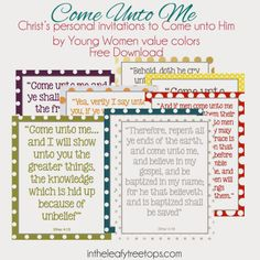 Come Unto Christ - Scriptures of Christ inviting us to Come unto Him in each of the 8 Young Women value colors.