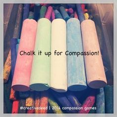Chalk It Up 4 Compassion @ 6 Degrees of Creativity :: 2014 Compassion Games #creativedeed