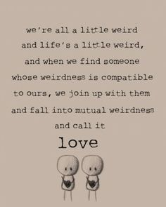 sayings, weight loss, weddings, motivation quotes, inspirational quotes, dr suess, inspiration quotes, friend, mutual weirdness