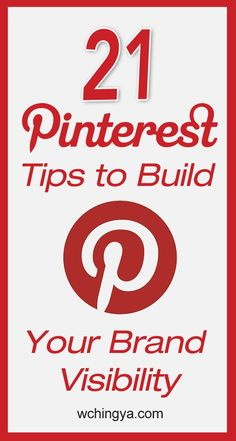 21 #pinterest tips for brand visibility via/ @wchingya