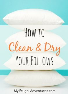 How to Clean & Dry Pillows