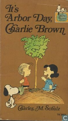 Its Arbor Day Charlie Brown Quotes. QuotesGram
