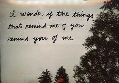food for thought, post secret, deep thoughts, wonder, inspir, quot, remind, postsecret, thing