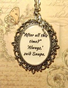 Severus Snape Always (Harry Potter) Necklace Pendant