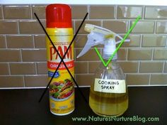 Make your own cooking spray -- without the nasty additives. One part olive oil to five parts water. Shake before each use.  SIMPLE!