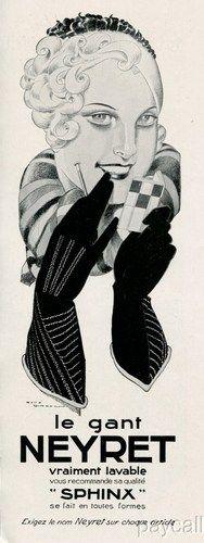 Le Gant Neyret Sphynx gloves (1930). #vintage #ads #1930s #gloves
