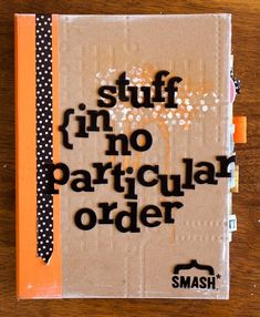 I adore the cover of this smash book...